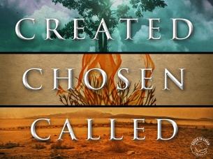 created-chosen-called
